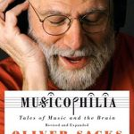 Musicophilia - by Oliver Sacks