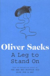 Oliver Sack A Leg to Stand on